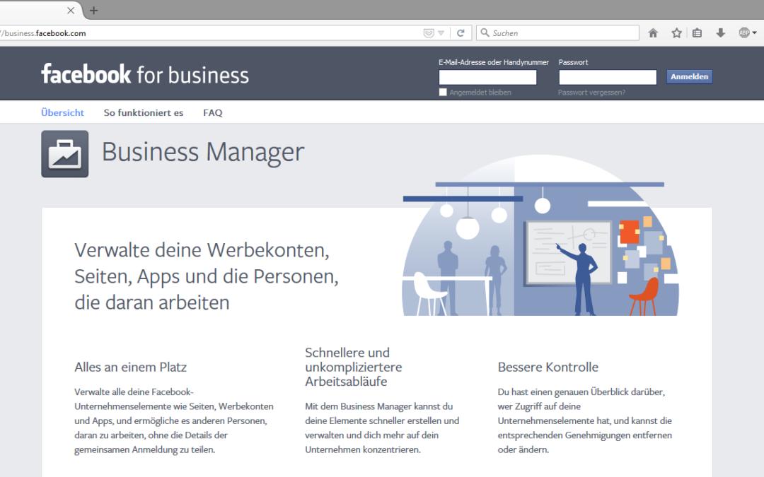 Facebook für Unternehmen: Wie Sie mit Facebook Business Ihren Werbeanzeigenmanager einrichten